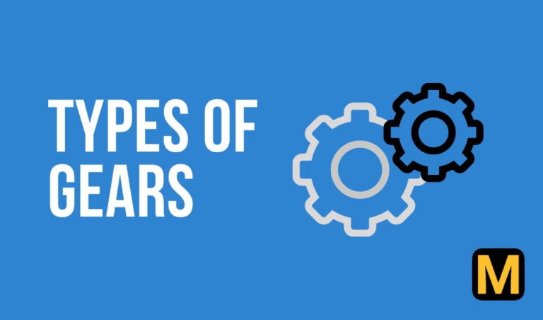 Types of gears – their advantages, limitations, and uses with PDF