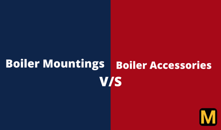Difference between Boiler mountings and accessories with PDF