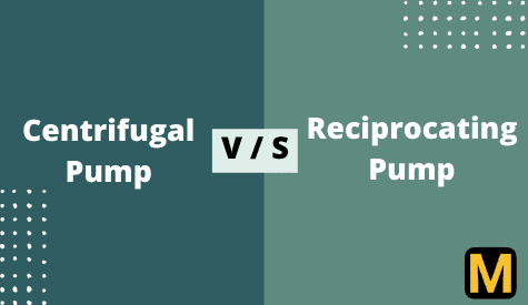 Difference between Centrifugal pump and Reciprocating pump with PDF