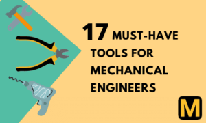 17 Must have tools for Mechanical engineers