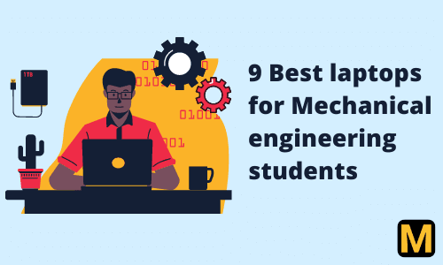 9 best laptops for mechanical engineers