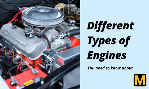 25+ Different Types of Car engines explained [with PDF]